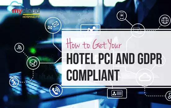 EBOOK How to Get Your Hotel PCI and GDPR Compliant