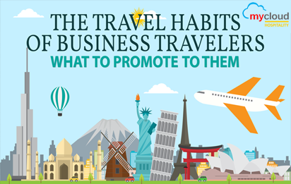 [INFOGRAPHIC] The Travel Habits of Business Travelers and What to Promote to Them