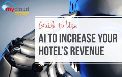 [EBOOK] How to Use Artificial Intelligence(AI) to Increase Your Hotel Revenue