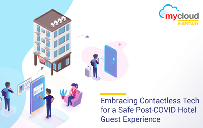 Embracing Contactless Tech for a Safe Post-COVID Hotel Guest Experience