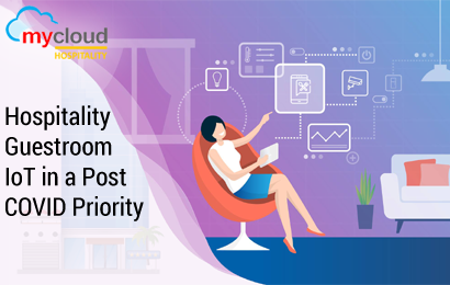 Hospitality Guestroom IoT in a Post COVID Priority