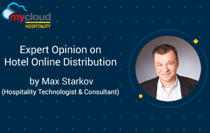 Expert Opinion by Max Starkov on Hotel Online Distribution